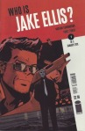 cover to Who Is Jake Ellis? #1