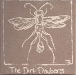 The Dirt Daubers album cover